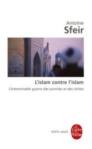 L'islam contre l'islam Livre de Poche